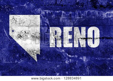 Flag Of Reno, Nevada, Painted On Dirty Wall. Vintage And Old Look.