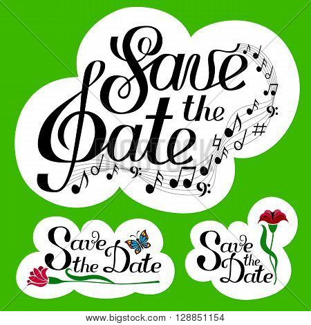 Lettering Save the Date collection with music and notes. Yellow background set. Isolated on white. Hand written vector illustration.