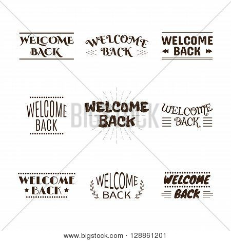 Welcome Back Collection. Set Of 9 Labels, Emblems, Stickers Or Badges. Decorative Elements For Your