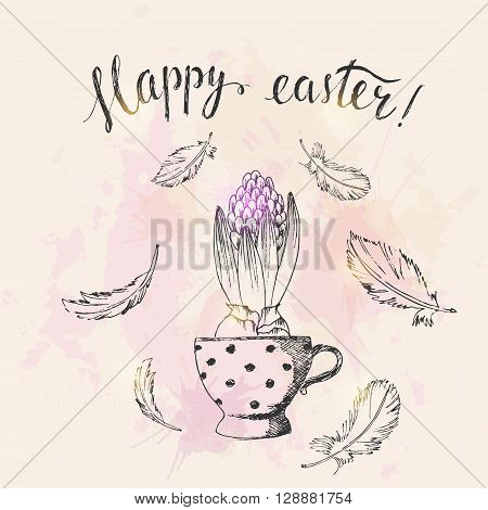 Hand drawn easter card. Easter pot hyacinth and bird feathers. Happy easter hand lettering. Grunge watercolor background with paint splashes.