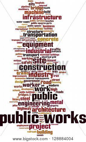 Public works word cloud concept. Vector illustration