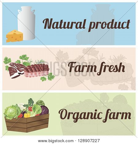 Set of banners with organic vegetables meat and dairy products. Design for farm market advertising and bio product business.