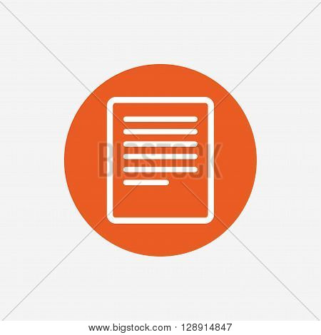 Text file sign icon. File document symbol. Orange circle button with icon. Vector