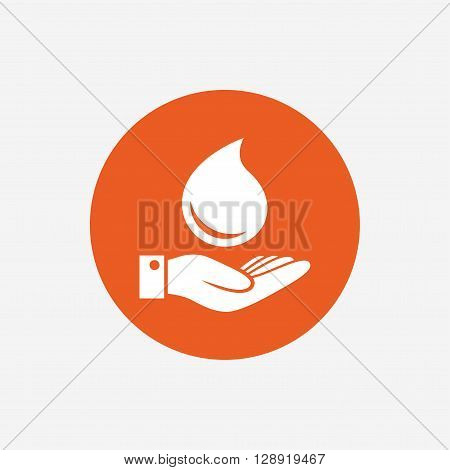 Water drop and hand sign. Save water symbol. Orange circle button with icon. Vector