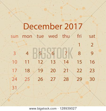 Vector calendar for 2017 in the retro style. Calendar for the month of December with the image of the constellations on beige scratched background. Elements for creative design ideas of your calendar