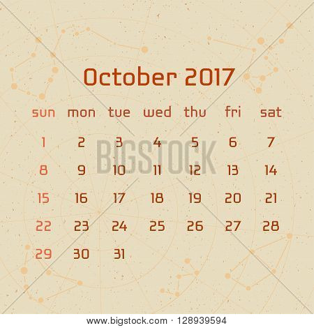 Vector calendar for 2017 in the retro style. Calendar for the month of October with the image of the constellations on beige scratched background. Elements for creative design ideas of your calendar