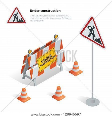 Road repair, under construction road sign, Repairs, maintenance and construction of pavement, Road closed sign with orange lights against. Flat 3d vector isometric illustration