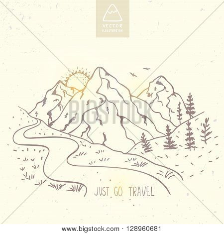 Beautiful vector illustration nature mountains with text - just go travel. Hand drawn sketch.
