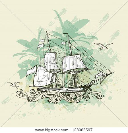 Vintage vector background with sailing vessel. Hand drawn illustration.