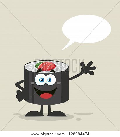 Talking Sushi Roll Cartoon Mascot Character Waving With Speech Bubble. Raster Illustration Flat Style With Background