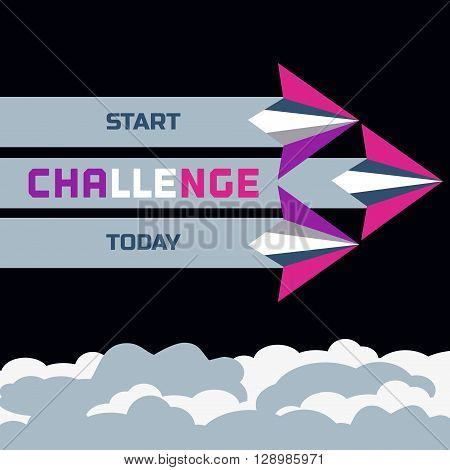 Challenge Concept. Start today. Motivation challenging Quote. Motivation Quote. Inspiration Challenge word. Vector Poster Concept of flying paper airplanes. Vector illustration.