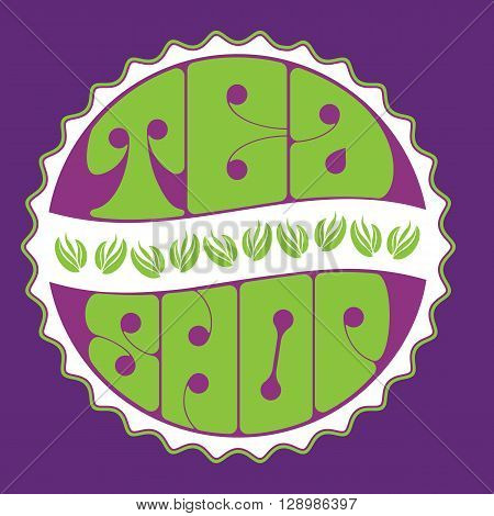 Tea shop vector template. Tea time background. Green tea shop logo. Organic hot drink label design. Green tea leaves isolated on white. Cafe restaurant decoration concept. Vector illustration