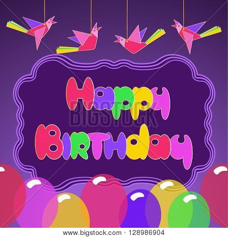 Happy Birthday Card. Party celebration. Idea for design of kids birthday party greeting card holiday banner poster for birthday celebration ball festive decoration background. Vector illustration.