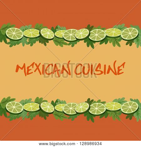 Mexican style. Mexican cuisine border Concept. Fiesta menu frame. Lime cilantro. Vegetables herbs of Mexico kitchen. Holiday party Cinco de Mayo.Traditional food background. Vector Illustration