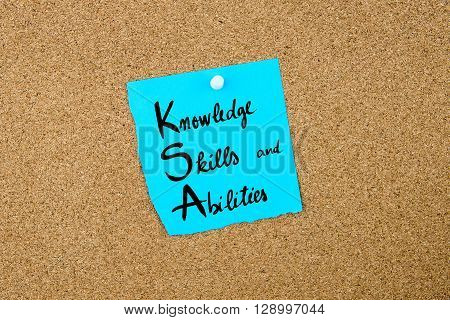 Business Acronym Ksa As Knowledge, Skills And Abilities