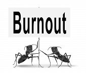 Burnout or work stress. Occupational burn out or job demotivation, exhaustion, no enthusiasm or moti poster