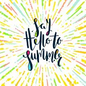 Say hello to summer - Summer calligraphy. Summer vacation. Summer sunburst. Summer quote. Summer phr poster