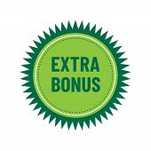 Super Bonus Banner Text In Color Drawn Label. Business Shopping Concept. Extra Bonus Stamp Or Sticke poster