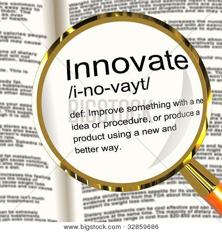 Innovate Definition Magnifier Showing Creative Development And Ingenuity