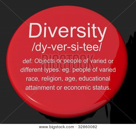 Diversity Definition Button Showing Different Diverse And Mixed Race