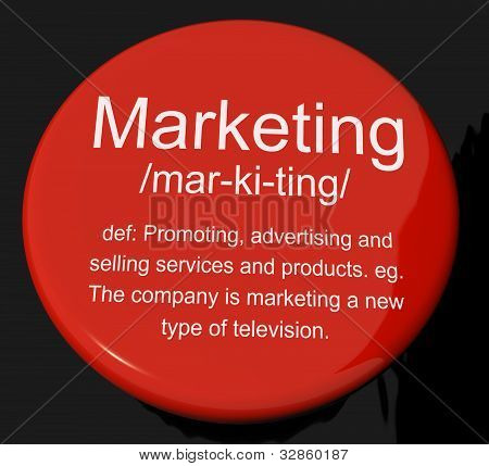 Marketing Definition Button Showing Promotion Sales And Advertising