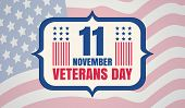 Vintage Vector Poster For Veterans Day With American Flag. Retro Emblem For American Veterans Day Wi poster