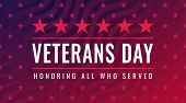 Veterans Day - Honoring All Who Served Card With Inscription On Blue Red Patriotic Background With S poster