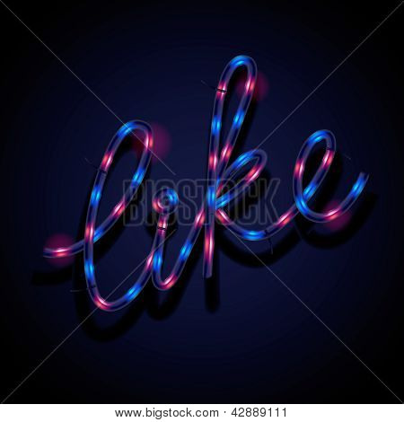 Glowing neon sign - Like