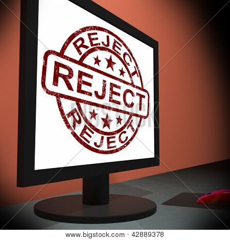 Reject On Monitor Shows Disallowed
