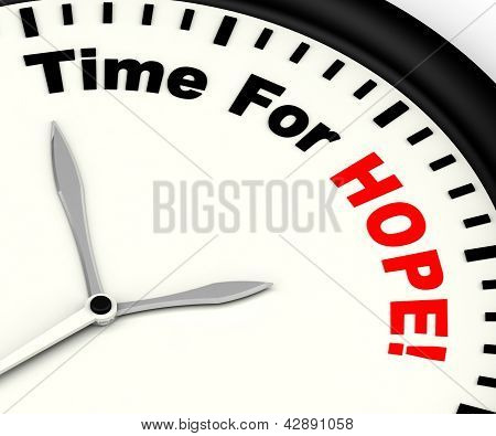 Time For Hope Message Showing Wishing And Praying