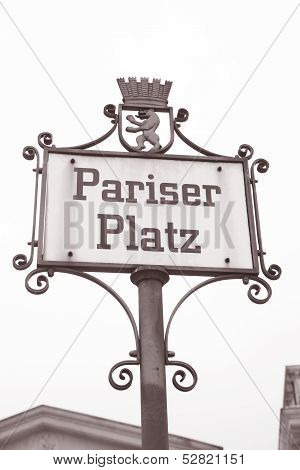 Pariser Platz Square Street Sign, Berlin