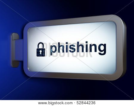 Safety concept: Phishing and Closed Padlock on billboard background