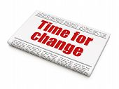 Time news concept: newspaper headline Time for Change