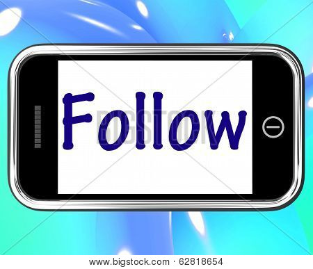 Follow Smartphone Means Following On Social Media For Updates