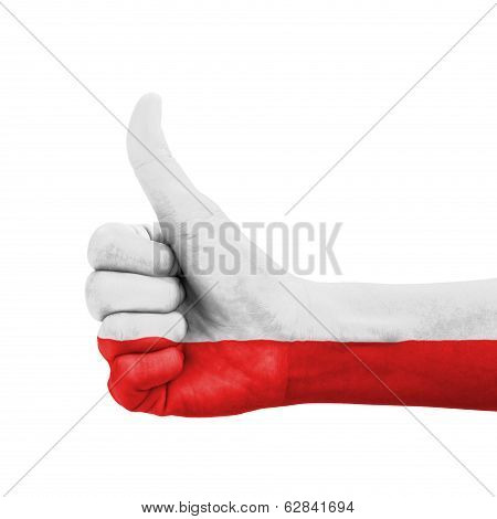 Hand With Thumb Up, Poland Flag Painted As Symbol Of Excellence, Achievement, Good - Isolated On Whi