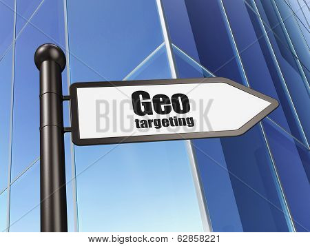 Finance concept: sign Geo Targeting on Building background