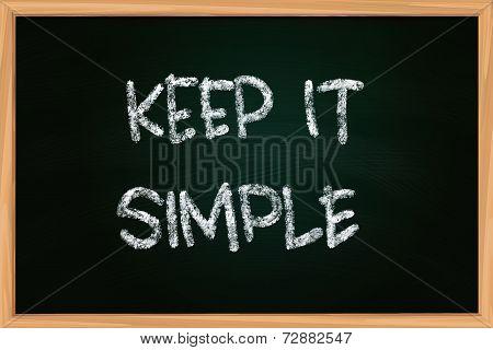 Keep It Simple Chalk Writing On Blackboard