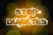 image of diabetes symptoms  - Stop Diabetes Concept text on background idea - JPG