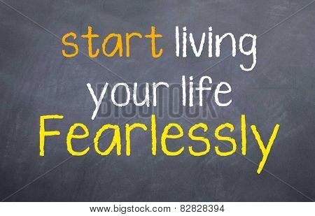 Live Fearessly