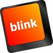 foto of blinking  - business Modern keyboard key with words blink - JPG