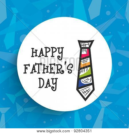 Stylish white sticky design decorated with necktie on blue background for Happy Father's Day celebration.