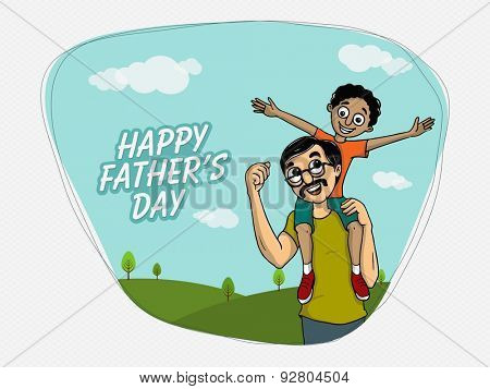 Happy Fathers Day celebration greeting card design with cute kid sat on his father's shoulders.