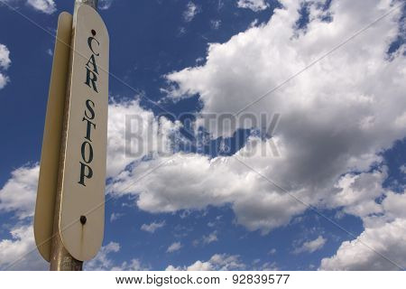 Car Stop - Trolley Stop Sign