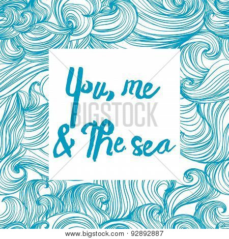 You, me & The Sea