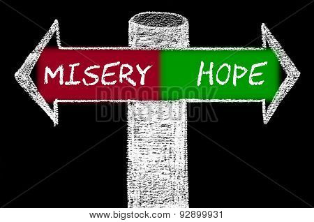 Opposite Arrows With Misery Versus Hope