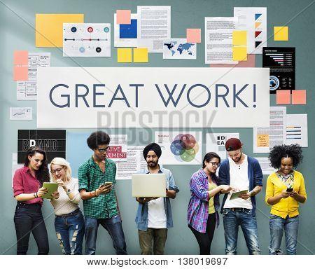 Great Work Perfect Best excellent Good Job Concept