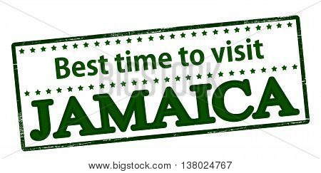Rubber stamp with text best time to visit Jamaica inside vector illustration