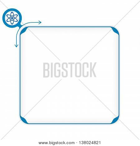 Vector blue box to fill your text and science symbol