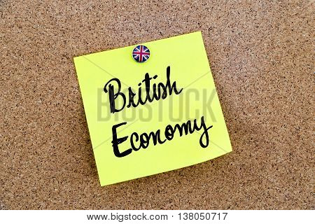 Yellow Paper Note Pinned With Great Britain Flag Thumbtack And Text British Economy