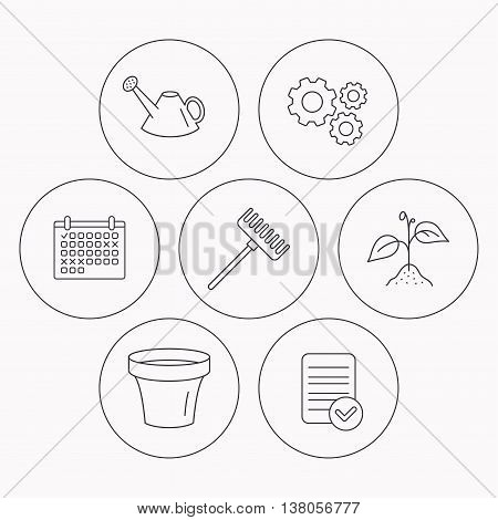 Sprout plant, watering can and pot icons. Rake linear sign. Check file, calendar and cogwheel icons. Vector